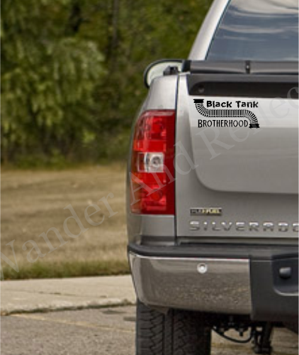 If you dump your camper tanks then this decal is for the Black Tank Brotherhood.