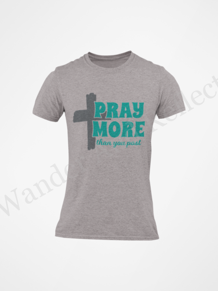 Athletic heather gray tshirt with charcoal gray reminder to pray more.