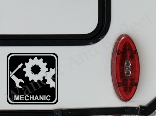 Mechanics can find work at campgounds with our reflective decal.