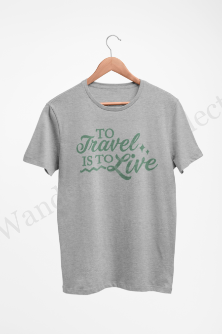 Cadette green on light gray reminding us that to travel is to live.