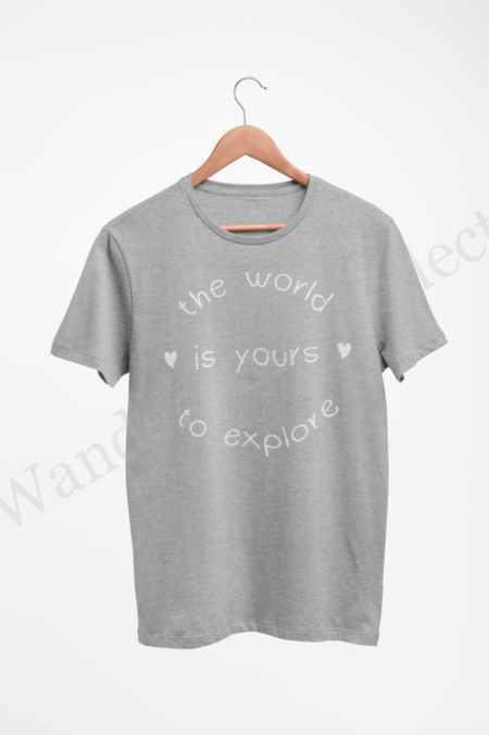 White on gray t-shirt about exploring the world.